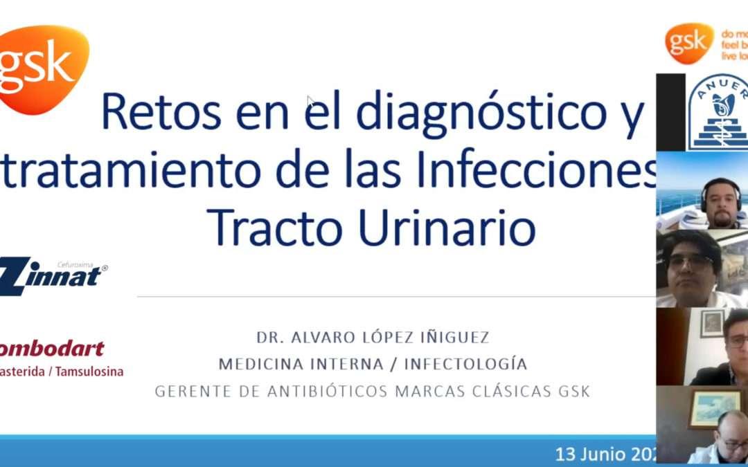 Retos en el diagnóstico y tratamiento de las infecciones. Tracto Urinario